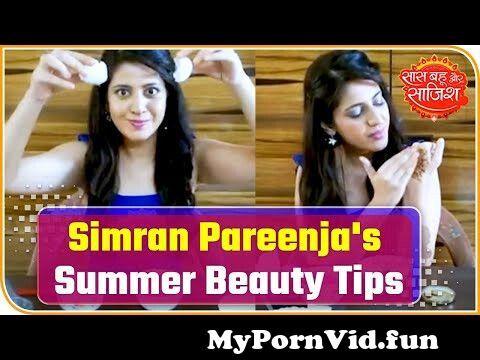 Jump To actress simran pareenja shares summer beauty tips 124 saas bahu aur saazish preview hqdefault Video Parts
