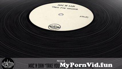 View Full Screen: mac n dan take you higher original mix official preview autektone records.jpg