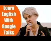 Learn English with Google Talks