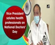"""Vice President M Venkaiah Naidu held a press conference on the occasion of National Doctors' Day. He encouraged the doctors and spoke of their unmatched dedication during the Covid pandemic. He said, """"I salute the scientist and doctors who developed the vaccine against Covid-19. Our vaccines are safe and effective. In our culture, doctors are like God, the saviour of life. Medical profession is a mission which must do it with passion."""" National Doctor's Day celebrates on July 1 in every year. This day was established by the Indian Medical Association (IMA) in honour of birth and death anniversary of the physician and second Chief Minister of West Bengal, Dr Bidhan Chandra Roy."""