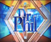 Dr Phil Best Episode 301 _ Amazing Cases Season 2021