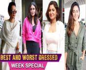 Here's Presenting Week's Best & Worst Dressed Of the Bollywood Stars Kangana Ranaut, Kareena Kapoor, Ananya Pandey, Nora Fatehi. Watch out!<br/>